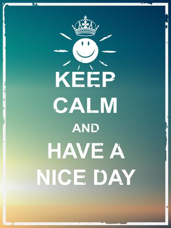 Mantenere la calma e hanno un poster bella giornata per il saluto, carta, pagina web, multiuso