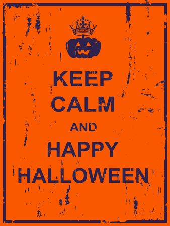 Keep calm and happy halloween poster for invitation card, web page, multipurpose Illustration