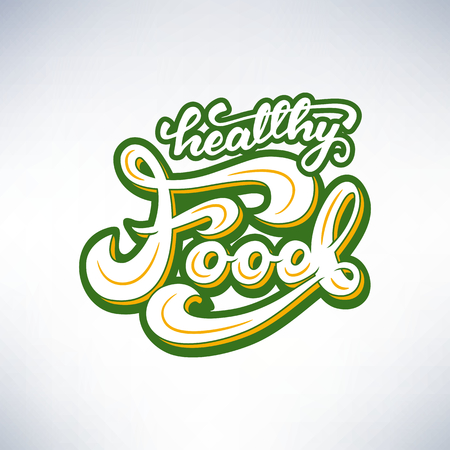 Vector illustration with graphic elements and lettering Healthy food.
