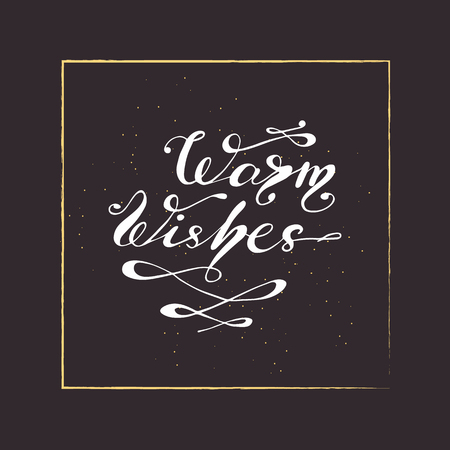 Vector illustration with graphic elements and lettering - warm wishes