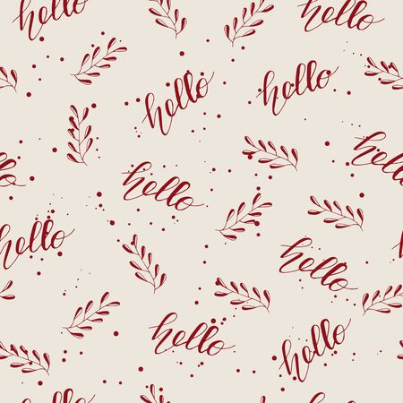 Seamless pattern with Lettering Hello. Vector illustration.