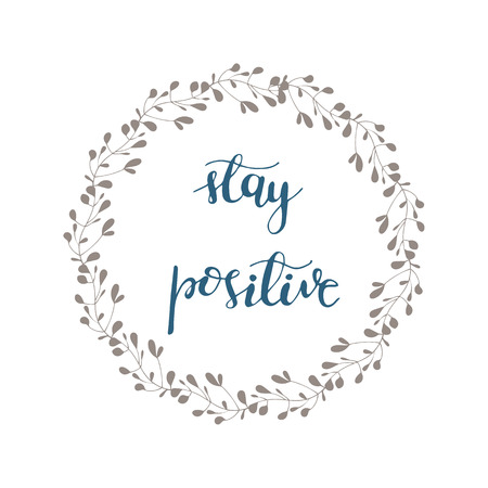 Greeting card design with lettering Stay positive Stock fotó - 91858931