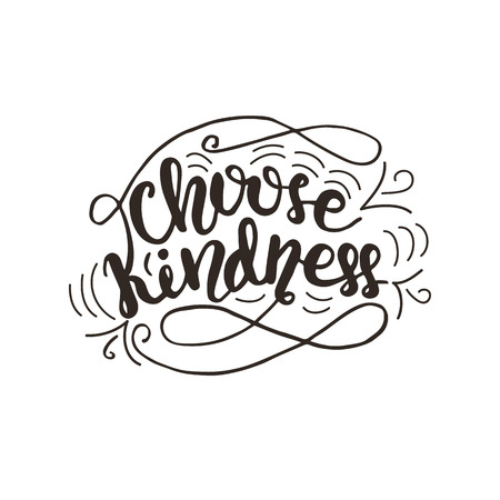 Lettering Choose Kindness illustration.