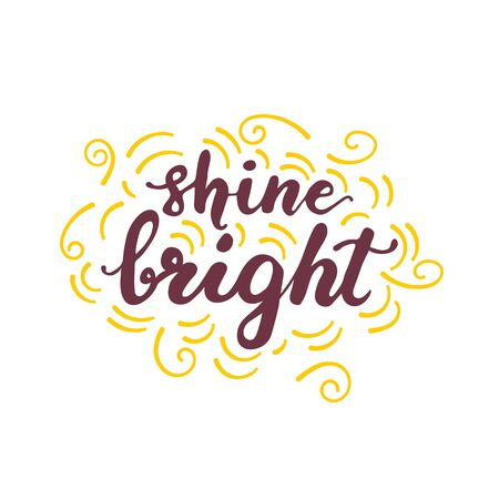 Greeting card design with lettering Shine bright.