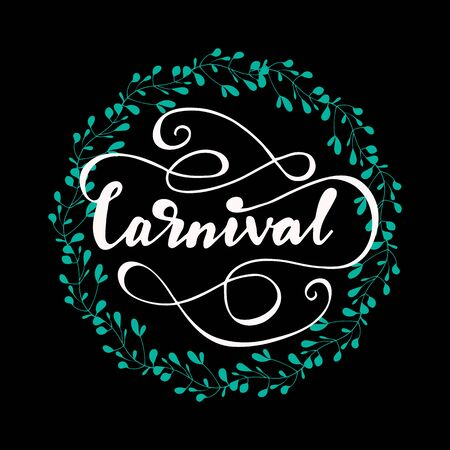 Lettering of Carnival. Illustration