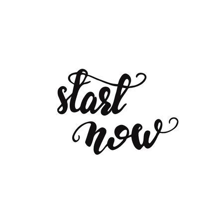Lettering of Start now. Illustration