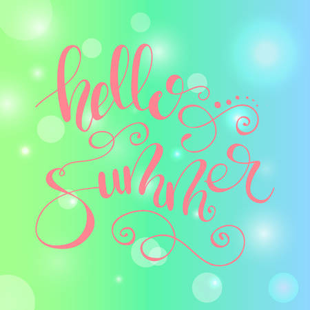 Lettering Hello Summer. Vector illustration.