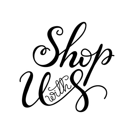 Lettering Shop with us. Vector illustration. Vettoriali