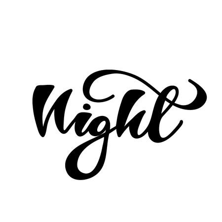 Lettering of Night Vector illustration.
