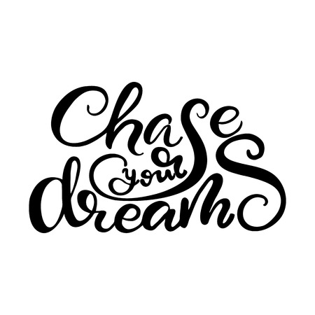 Card design with lettering Chase your dreams. Vector illustration. Иллюстрация