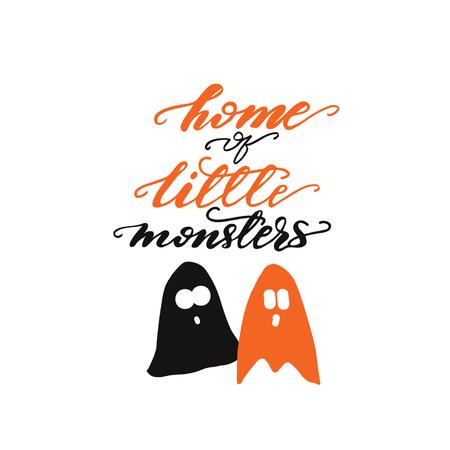 Lettering Home of little monsters. Vector illustration.