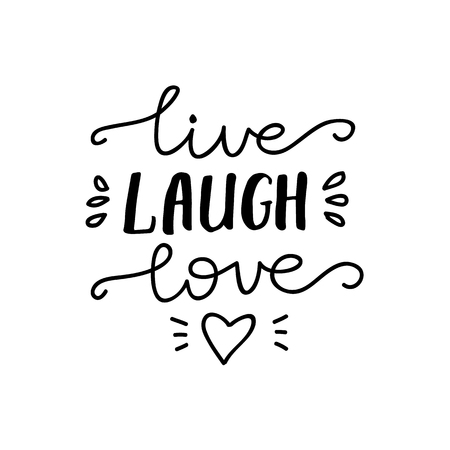 Lettering Live, Laugh, Love. Vector illustration. Vettoriali