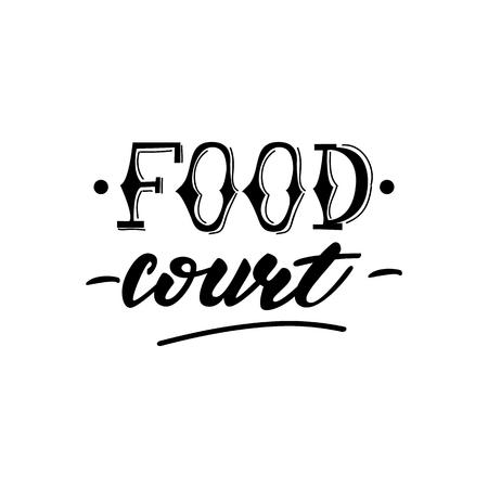 Vector illustration with lettering design Food Court. Illusztráció