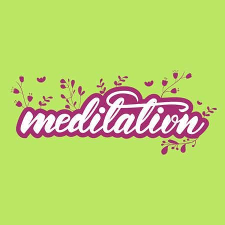 Lettering design with a word Meditation. Vector illustration. Illustration