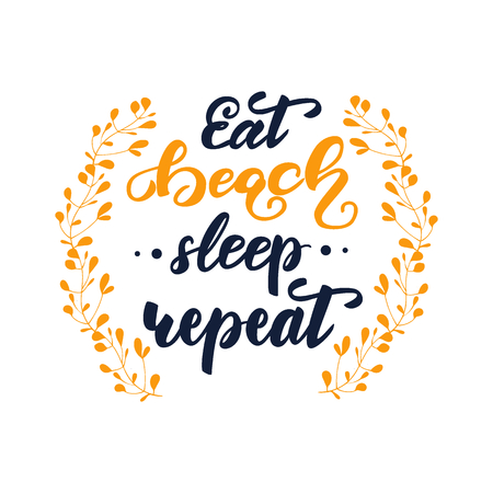 Vector illustration with lettering Eat, beach, sleep, repeat.