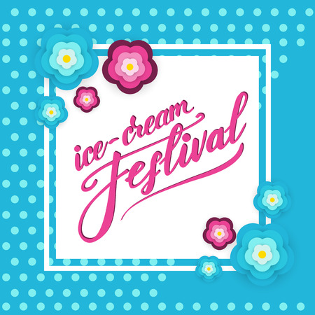 Banner design with lettering Ice cream festival. Vector illustration.