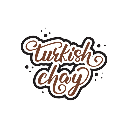 Lettering design Turkish chay. Vector illustration.