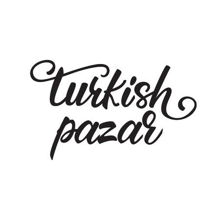 Lettering Turkish bazaar written in Turkish language. Vector illustration.