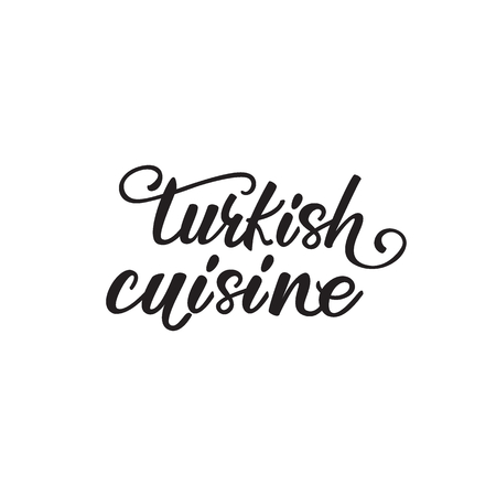 Lettering design Turkish cuisine. Vector illustration.