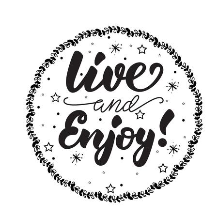 Vivez et profitez ! Affiche de lettrage. Illustration vectorielle. Vecteurs