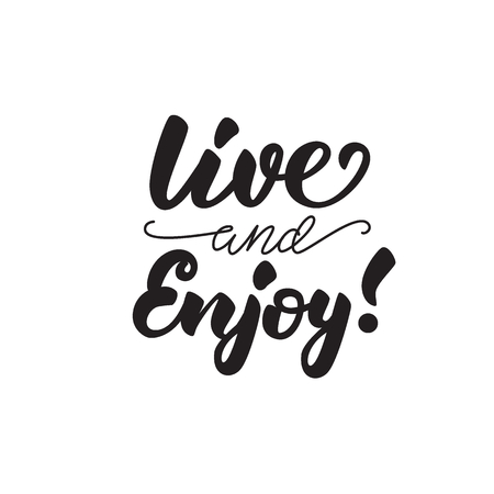 Llive and enjoy! Lettering poster. Vector illustration. Çizim