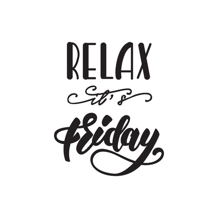 Relax, its Friday lettering poster. Vector illustration.