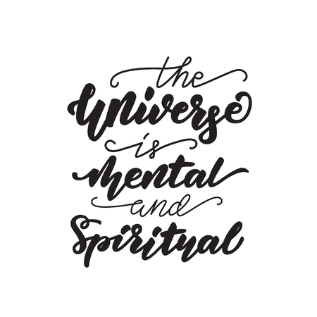 The Universe is immaterial. Lettering poster. Vector illustration.