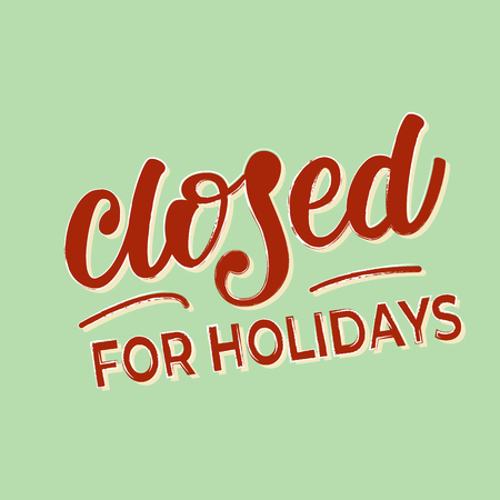 Closed for holidays banner design. Çizim