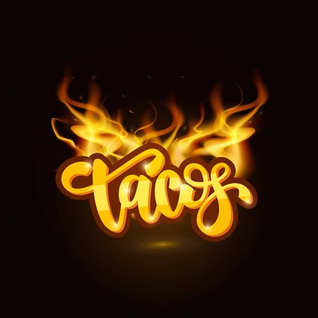 Tacos lettering on fire background. Çizim