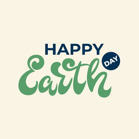 Happy Earth day - lettering banner design. Vector illustration.
