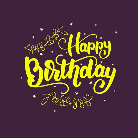 Happy Birthday - lettering card design. Vector illustration. Çizim