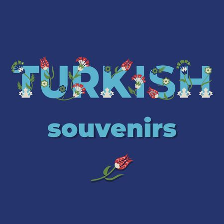 Turkish souvenirs - lettering banner design. Vector illustration.