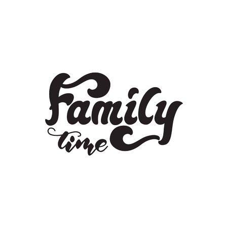 Family time - lettering banner design. Vector illustration.