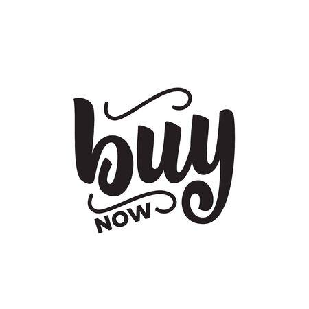 Buy now - lettering sign design. Vector illustration.