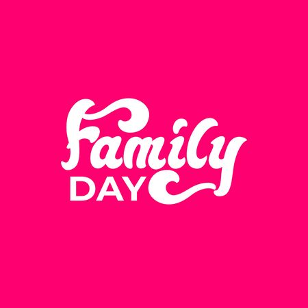 Family Day - lettering banner design. Vector illustration.