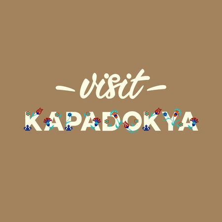 Visit Kapadokya - Lettering banner design. Vector illustration.