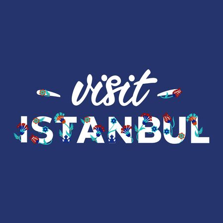 Visit Istanbul - Lettering banner design. Vector illustration. Illustration