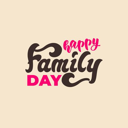 Happy Family Day - lettering banner design. Vector illustration.