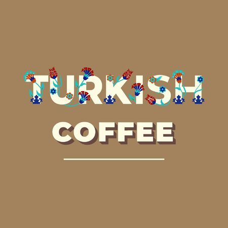 Turkish coffee - lettering banner design. Vector illustration.