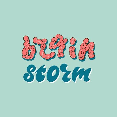 Brain storm - lettering design. Vector illustration.
