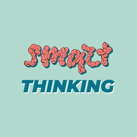 Smart thinking - lettering banner design. Vector illustration.