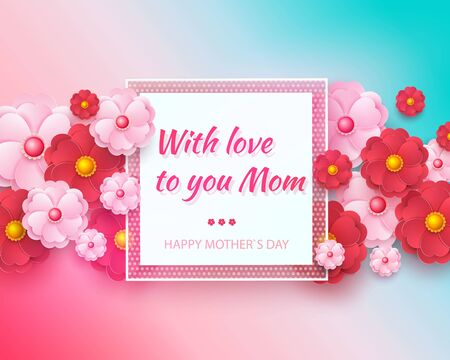 Mother s Day greeting card with square frame and paper cut flowers on colorful modern geometric background. Vector illustration. Zdjęcie Seryjne - 146076307