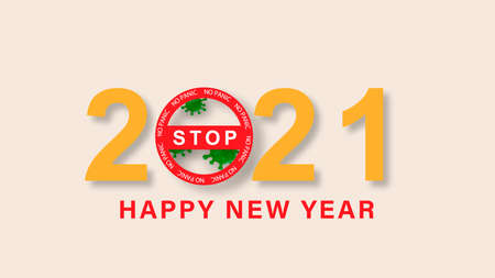 Happy New Year 2021 number with a sign of stopping the COVID-19 coronavirus epidemic. Ilustracja