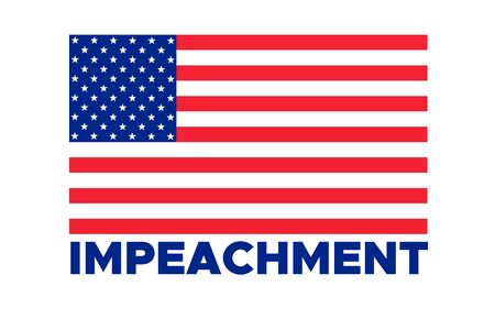 American flag to impeachment inquiry procedure. State symbol of the USA for official events. Headline for a political article news of the day. Star-striped flag and Impeachment word composition Ilustrace