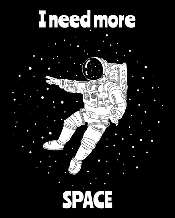 I need more space with astronaut in outer space, cartoon vector poster, postcard design Vetores