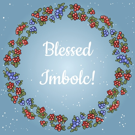 Blessed Imbolc text in a wreath of red and blue berries. Vector card template Illustration