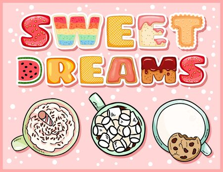 Sweet dreams delicious postcard with cups of sweet drinks. Cozy coffee mugs with tempting inscription flyer