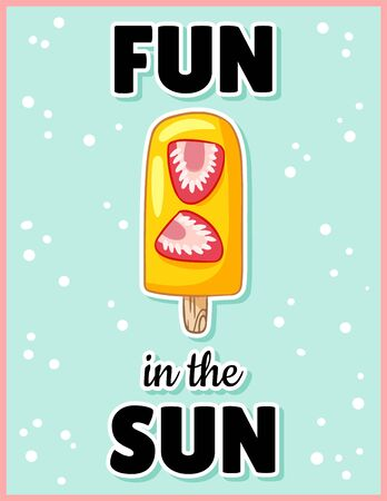 Fun in the sun cute cartoon postcard. Creative, romantic, inspirational quote. Trendy typography flyer
