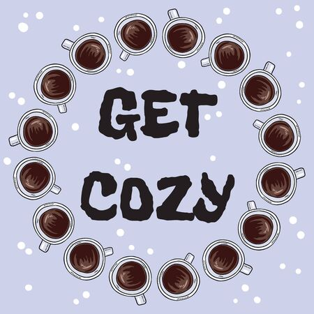 Get cozy banner with cups of coffee or tea. Hand drawn cartoon style postcard, cute wreath design Ilustração
