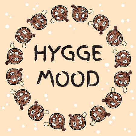 Hygge mood banner with cups of hot chocolate with marshmallow. Hand drawn cartoon style postcard, cute wreath design